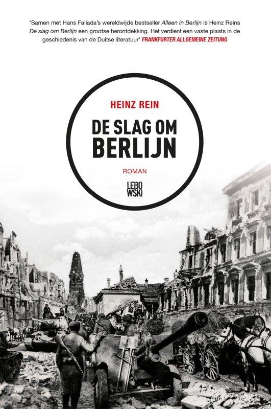 Heinz Rein - De slag om Berlijn