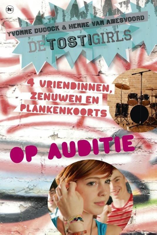 Yvonne Dudock - De TostiGirls op auditie