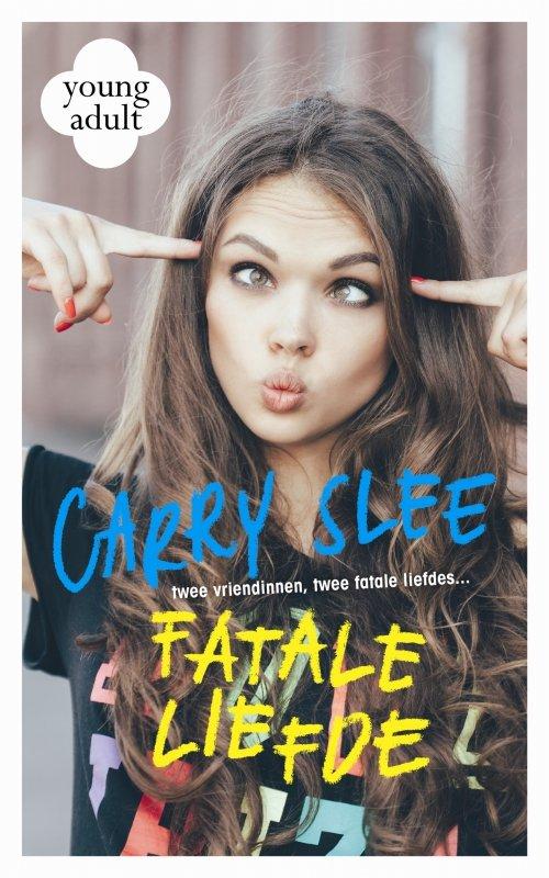 Carry Slee - Fatale liefde