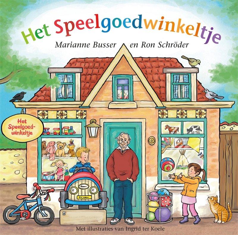 Marianne Busser & Ron Schröder - Het speelgoedwinkeltje