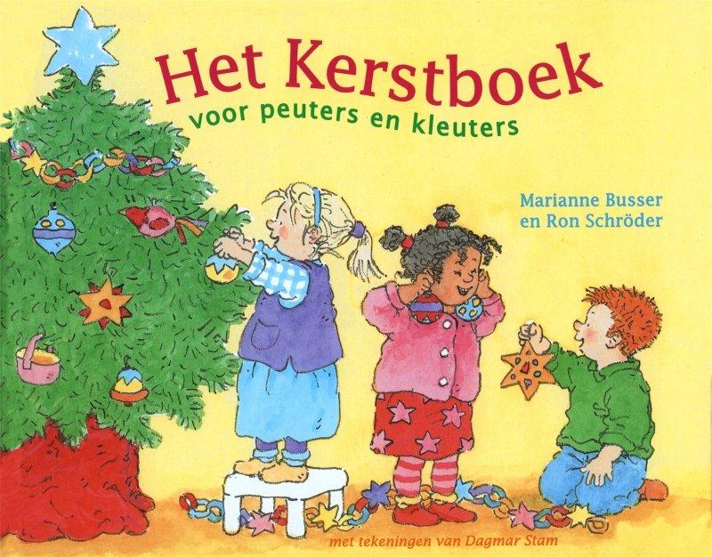Marianne Busser & Ron Schröder - Het Kerstboek voor peuters en kleuters