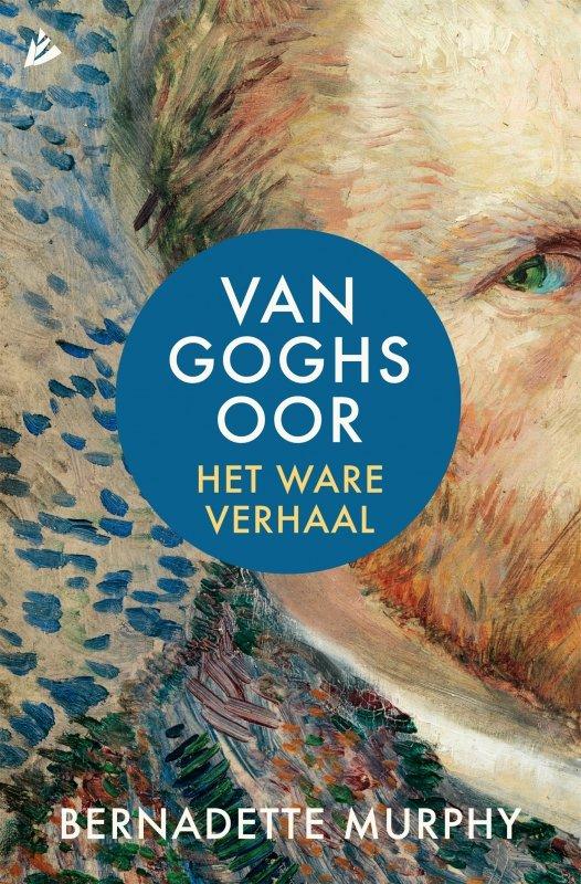 Bernadette Murphy - Van Goghs oor