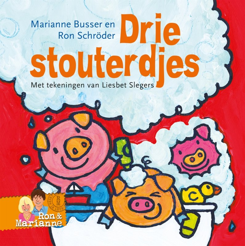 Ron Schröder en Marianne Busser - Drie stouterdjes