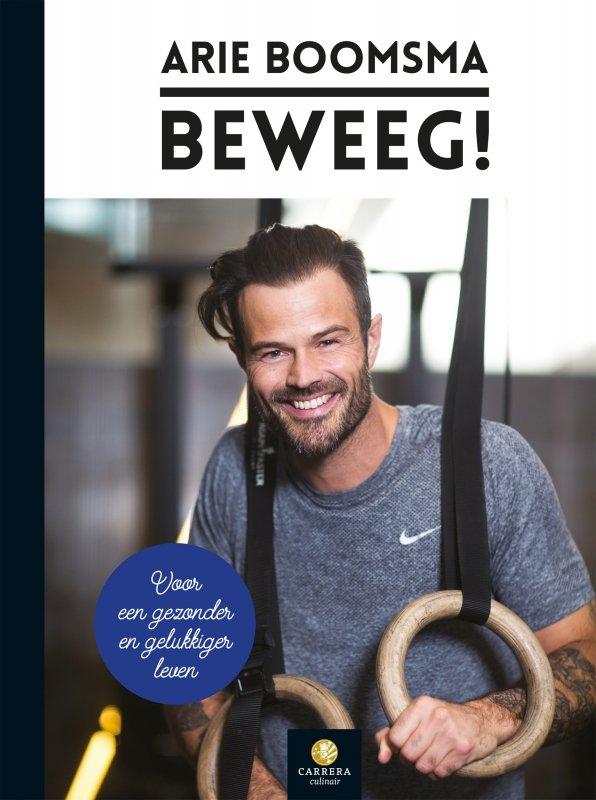 Arie Boomsma - Beweeg!