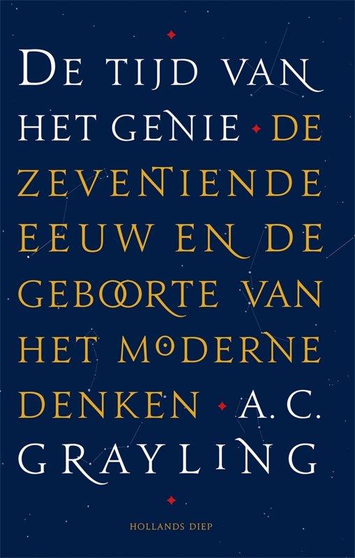 A.C. Grayling - De tijd van het genie