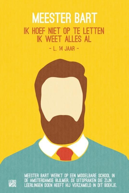 Bart Ongering - Meester Bart