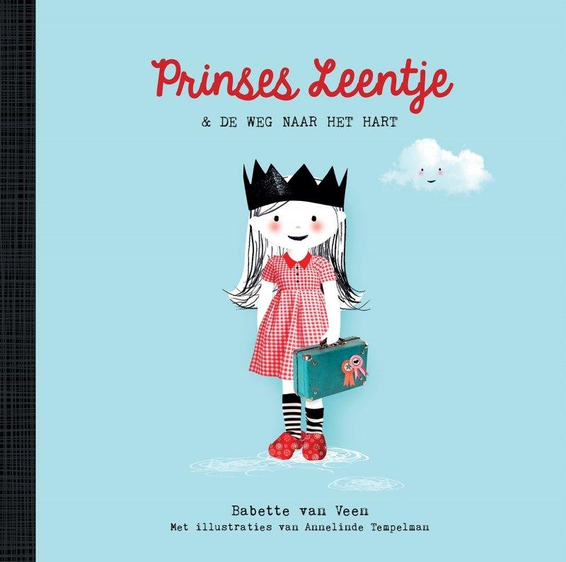 Babette van Veen - Prinses Leentje & de weg naar het hart