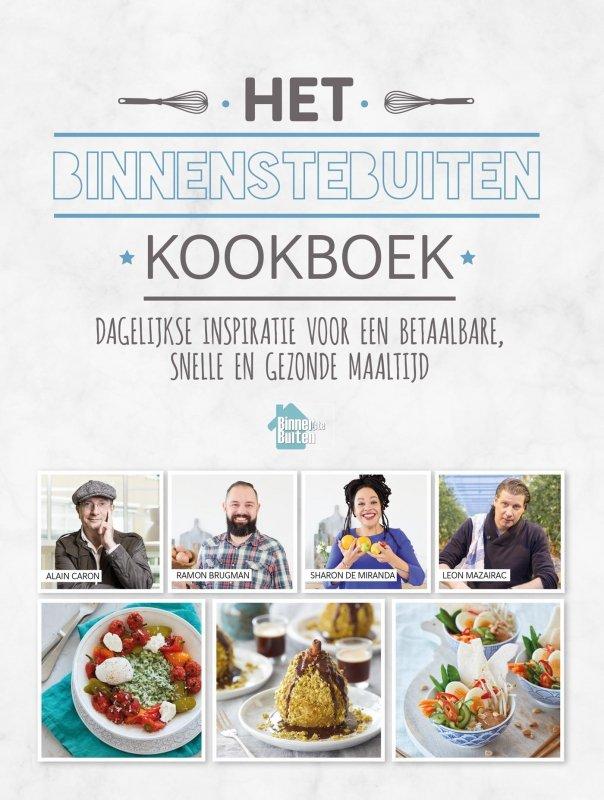 Alain Caron, Sharon de Miranda, Ramon Brugman, Leon Mazairac - Het BinnensteBuiten kookboek