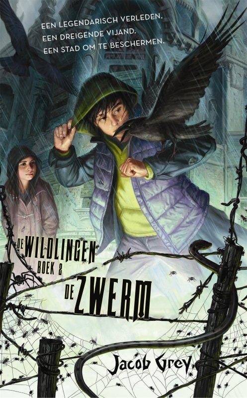 Jacob Grey - De Wildlingen - De zwerm