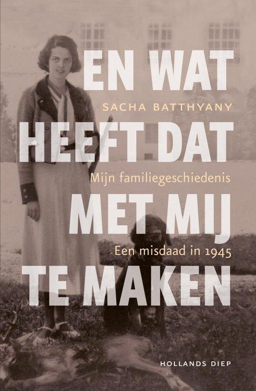 Sacha Batthyany - En wat heeft dat met mij te maken