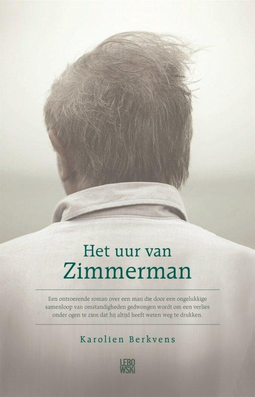 Karolien Berkvens - Het uur van Zimmerman
