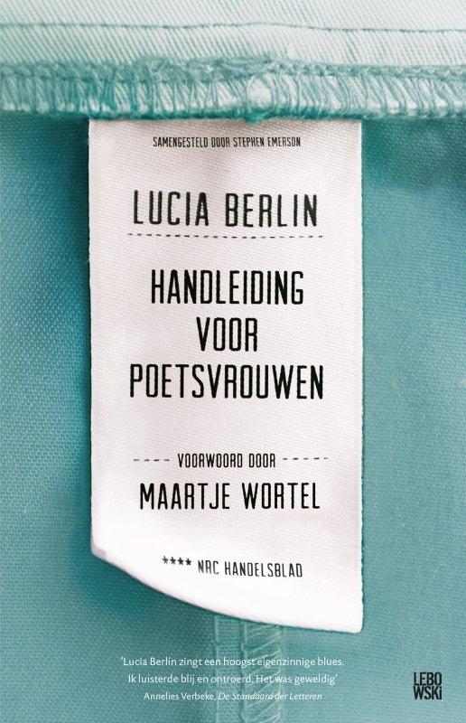 Lucia Berlin - Handleiding voor poetsvrouwen