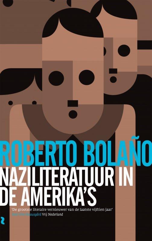 Roberto Bolano - Naziliteratuur in de Amerika's