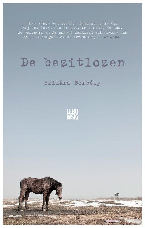 Szilárd Borbély - De bezitlozen