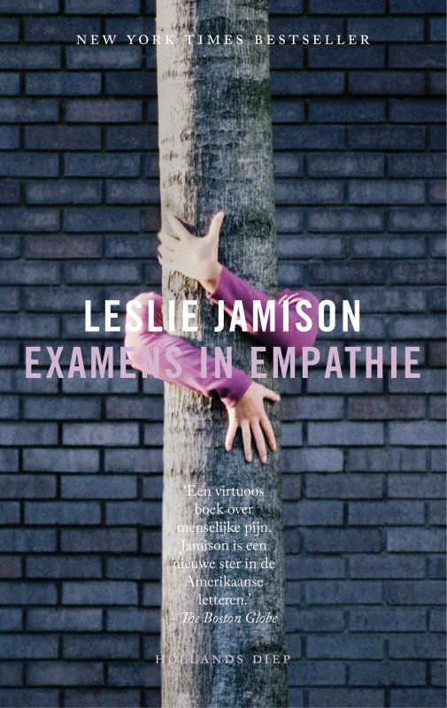 Leslie Jamison - Examens in empathie