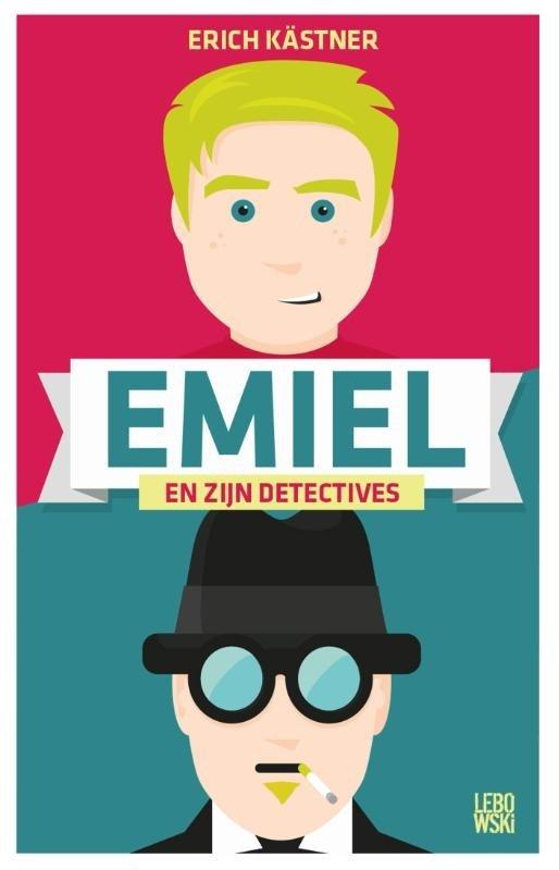 Erich Kastner - Emiel en zijn detectives