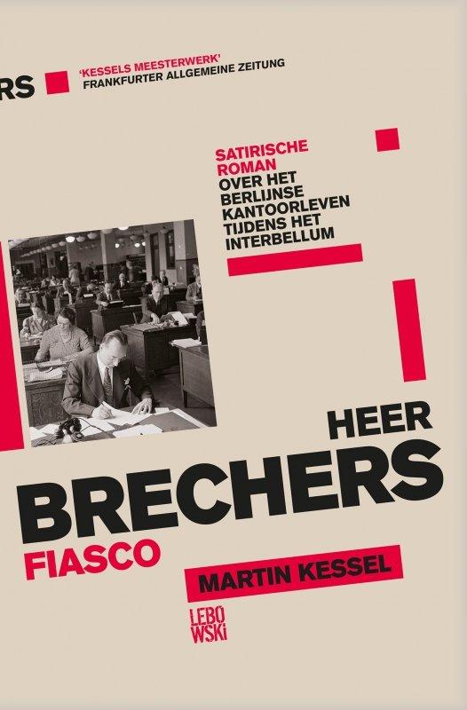 Martin Kessel - Heer Brechers fiasco