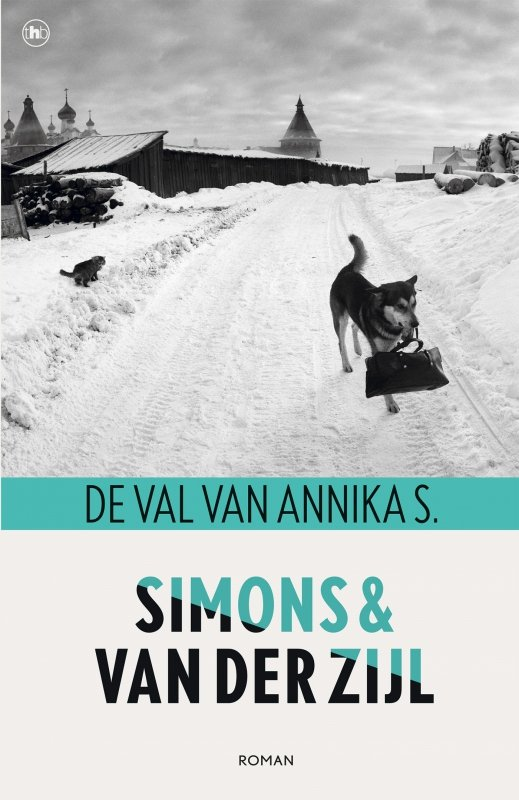 Simons & Van der Zijl - De val van Annika S.