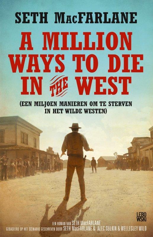 Seth MacFarlane - A million ways to die in the west