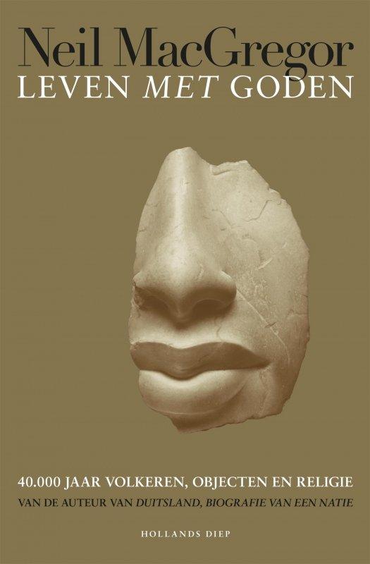 Neil MacGregor - Leven met goden