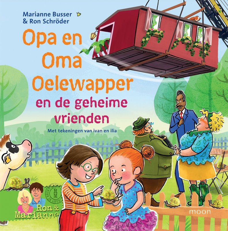 Marianne Busser & Ron Schröder - Opa en Oma Oelewapper en de geheime vrienden