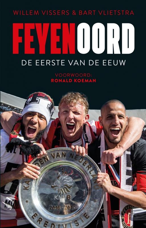 Willem Vissers & Bart Vlietstra - Feyenoord
