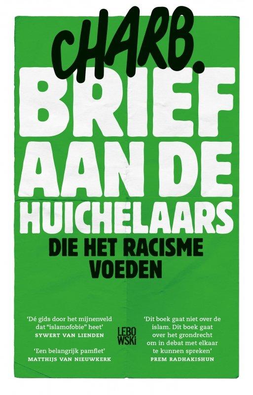 Charb - Brief aan de huichelaars die het racisme voeden