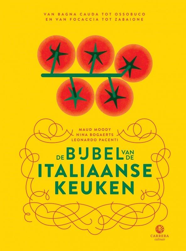 Maud Moody, Nina Bogaerts, Leonardo Pacenti - De bijbel van de Italiaanse keuken