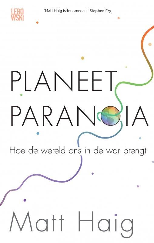 Matt Haig - Planeet Paranoia