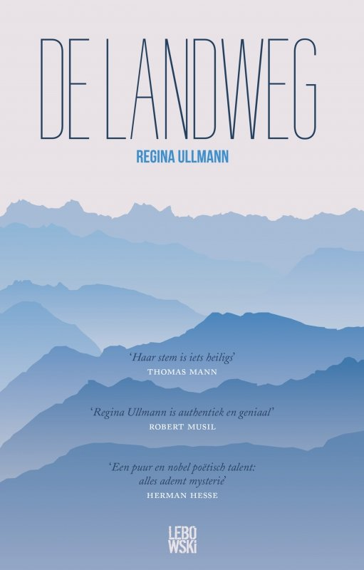 Regina Ullmann - De landweg