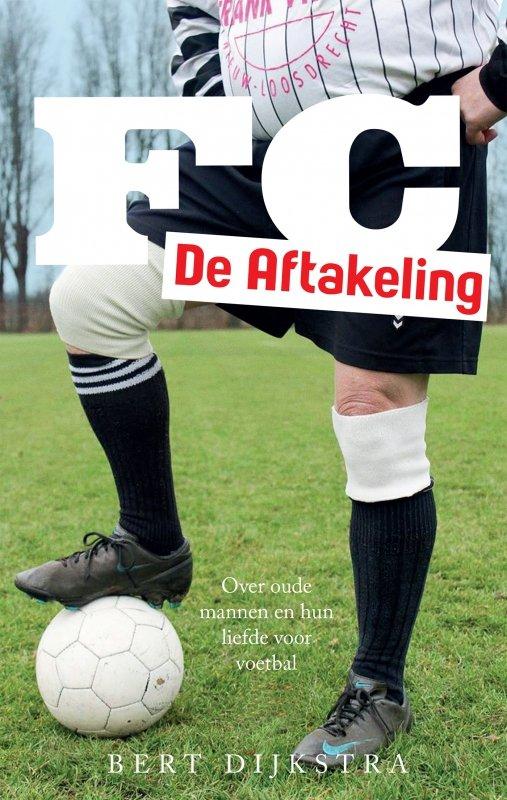 Bert Dijkstra - FC De Aftakeling