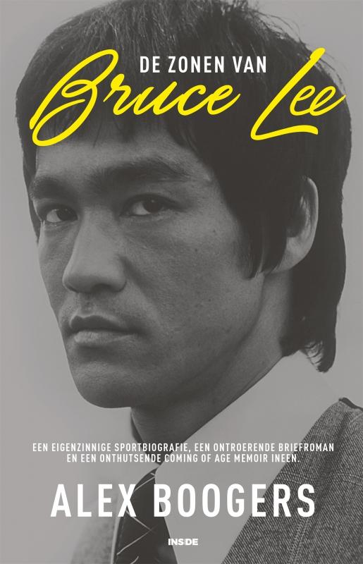 Alex Boogers - De zonen van Bruce Lee