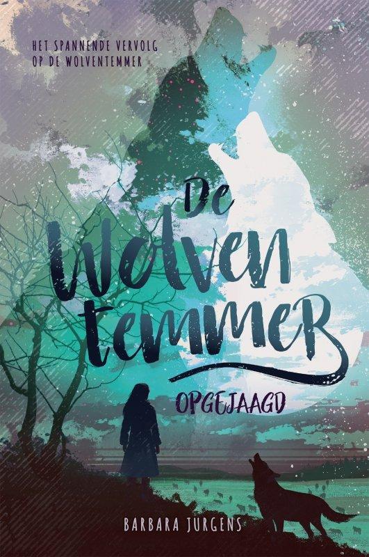 Barbara Jurgens - De wolventemmer - Opgejaagd