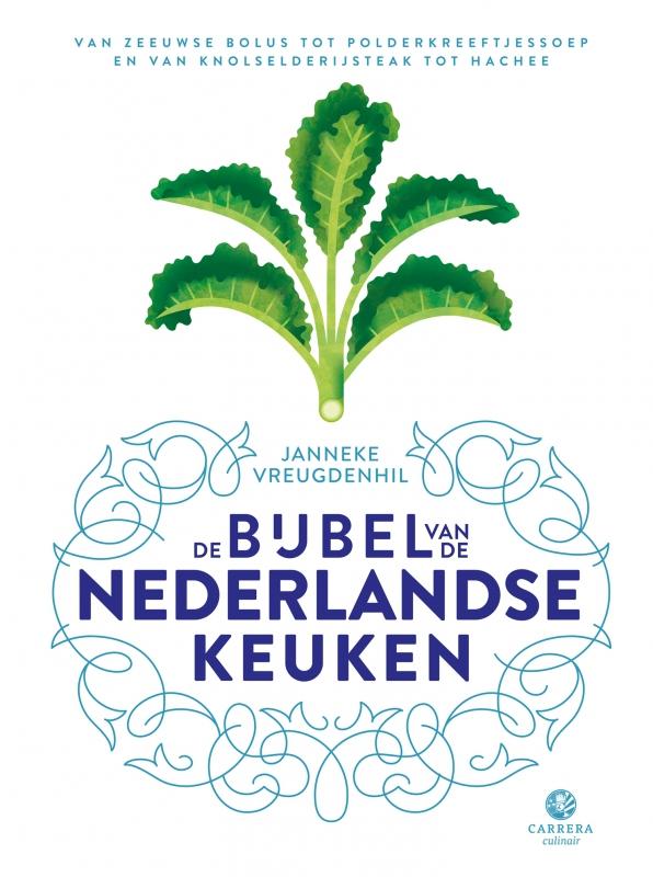 Janneke Vreugdenhil - De bijbel van de Nederlandse keuken