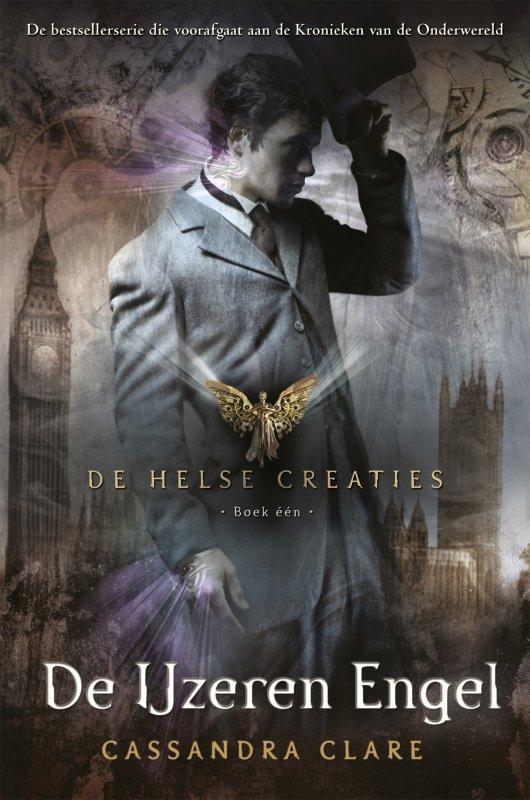 Cassandra Clare - De Helse Creaties 1: De IJzeren Engel