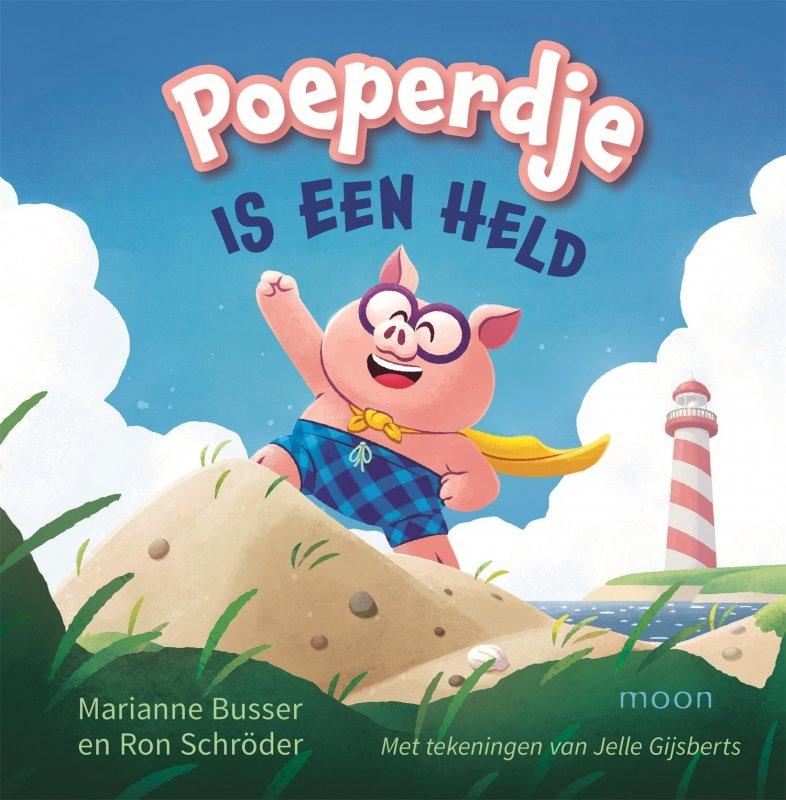 Marianne Busser & Ron Schröder - Poeperdje is een held