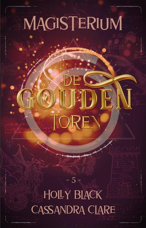 Holly Black & Cassandra Clare - Magisterium boek 5 - De Gouden Toren