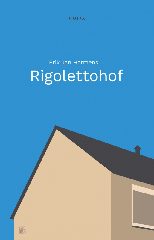 Erik Jan  Harmens - Rigolettohof