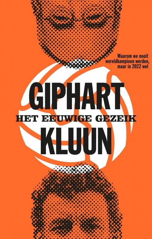 Kluun en Ronald Giphart - Het eeuwige gezeik