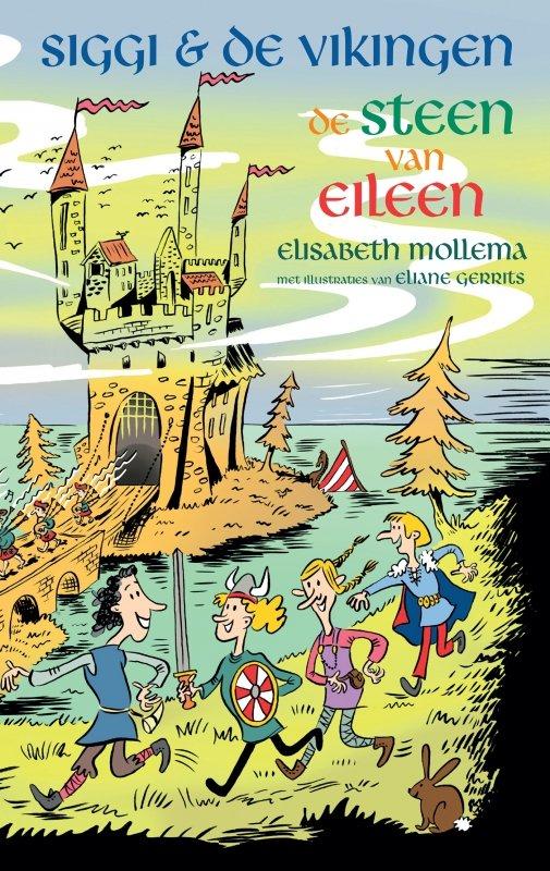 Elisabeth Mollema - Siggi & de Vikingen - De steen van Eileen