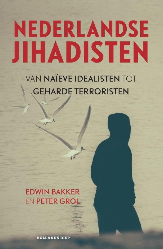 Edwin Bakker en Peter Grol - Nederlandse jihadisten