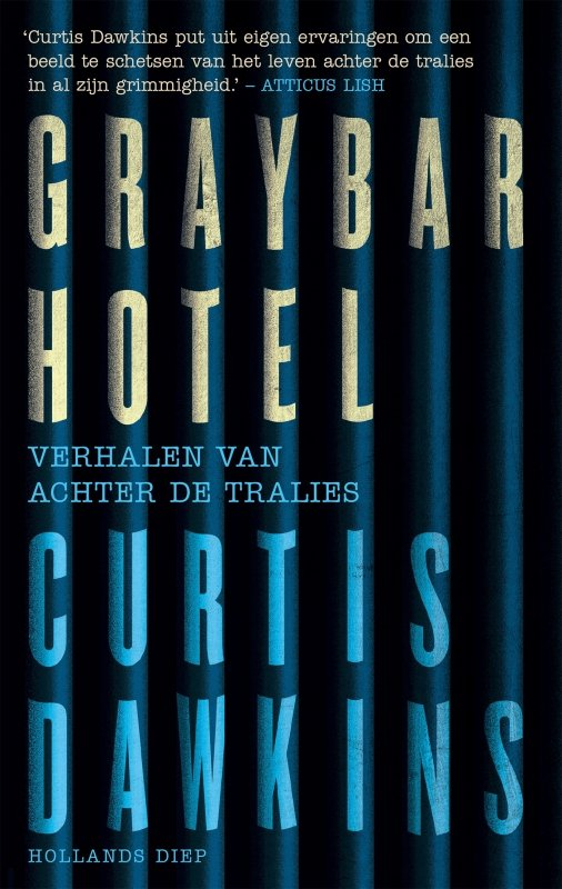 Curtis Dawkins - Graybar Hotel