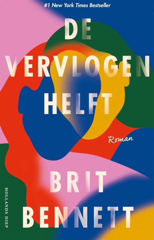 Brit Bennett - De vervlogen helft