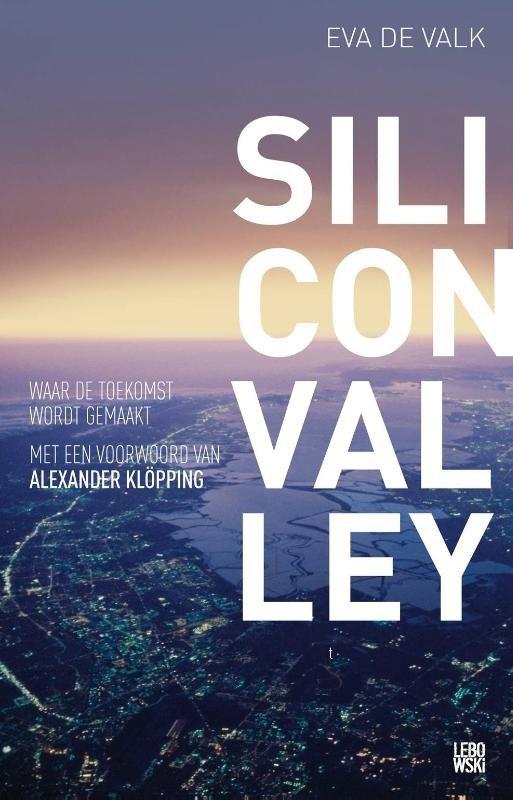 Eva de Valk - Silicon valley