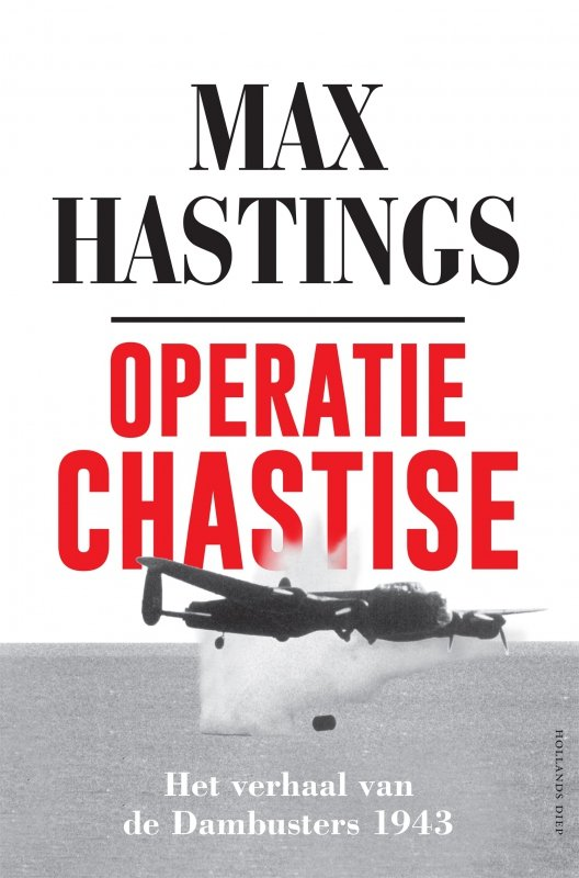 Max Hastings - Operatie Chastise