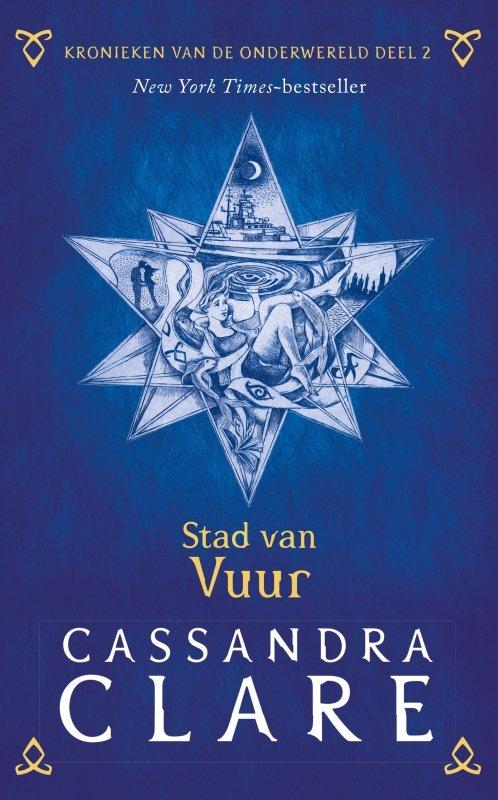 Cassandra Clare - Kronieken van de Onderwereld: Deel 2 Stad van vuur