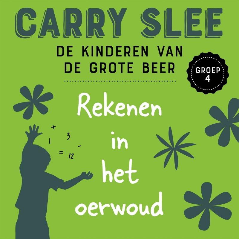 Carry Slee - Rekenen in het oerwoud