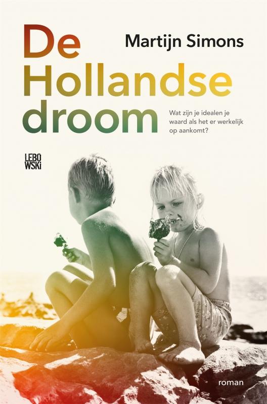 Martijn Simons - De Hollandse droom