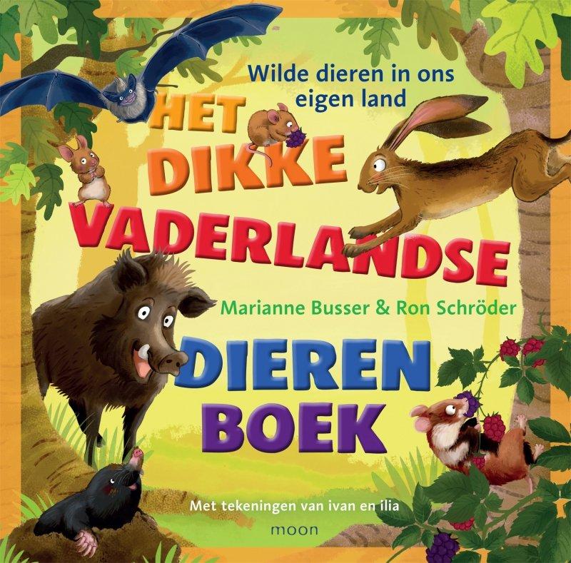 Marianne Busser & Ron Schröder - Het dikke vaderlandse dierenboek