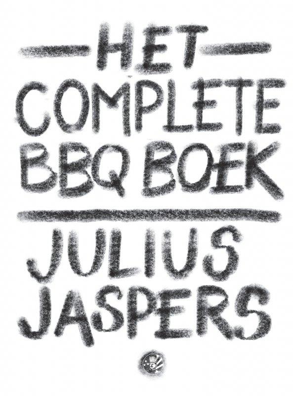 Julius  Jaspers - Het complete BBQ boek